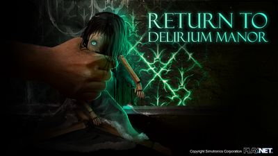 Return to Delirium Manor